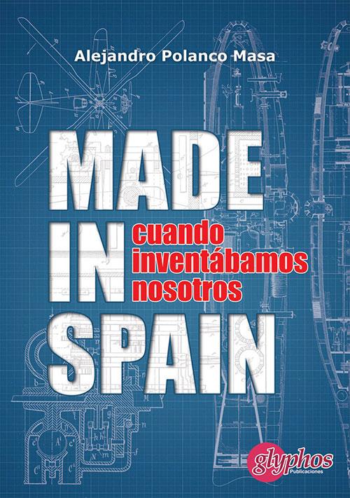 Made in Spain por Alejandro Polanco