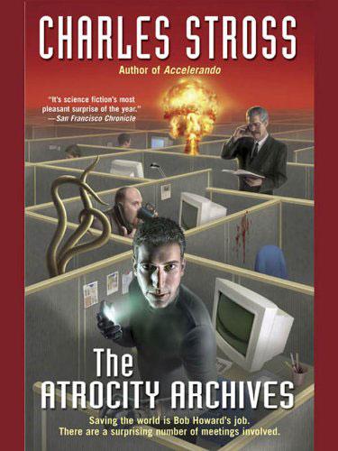 The atrocity archives por Charlie Stross
