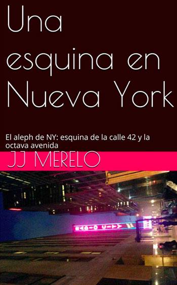 Una esquina en Nueva York por JJ Merelo