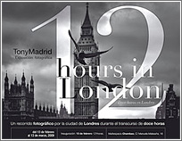 12 Hours London - TonyMadrid