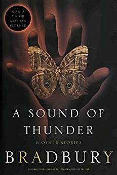 A Sound of Thunder (and other stories)