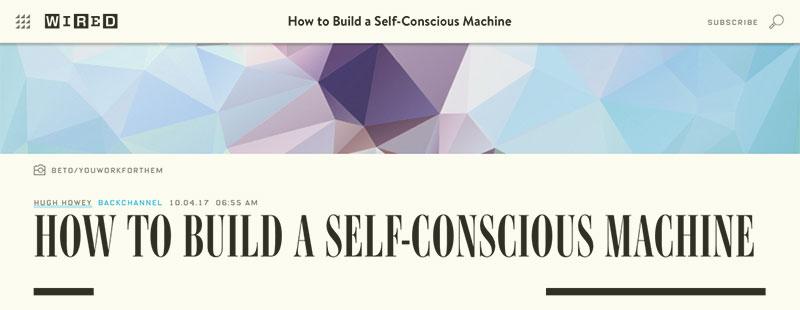 Cómo construir una máquina consciente de sí misma Wired