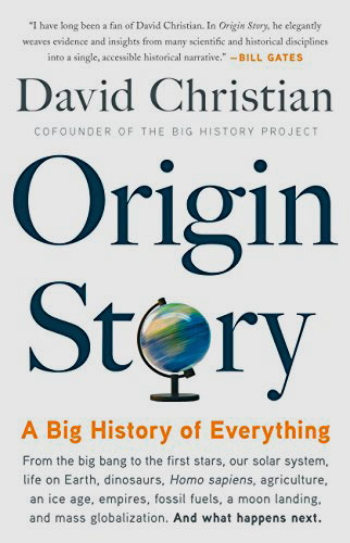 Origin StoryOrigin Story: A Big History of Everything