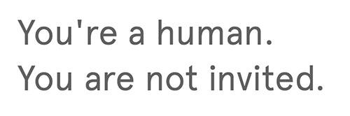 Los humanos no están invitados