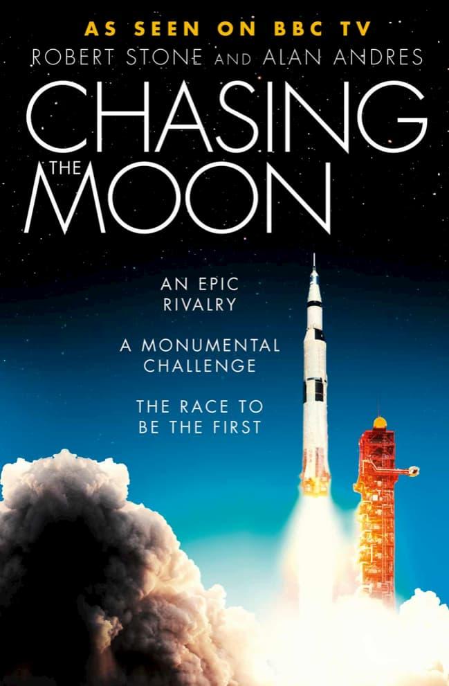 Chasing the Moon: un libro sobre la sociedad y las personas que nos llevaron a la Luna