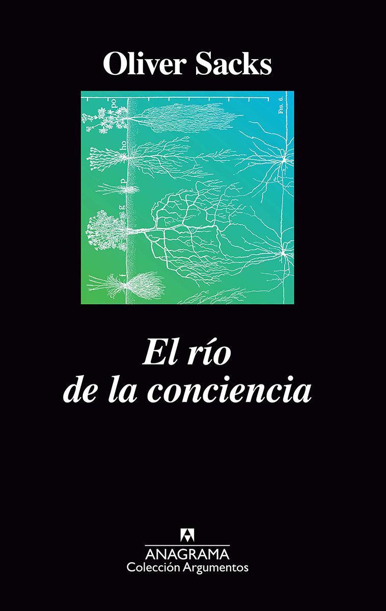 El río de la conciencia por Oliver Sacks