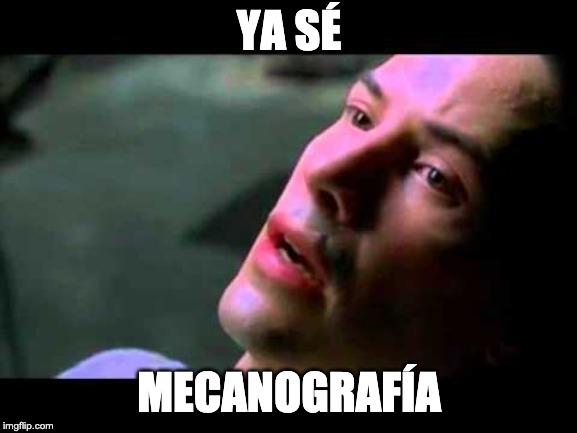 Neo: ya sé mecanografía