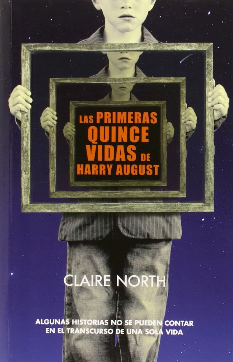 Portada de Las primeras quince vidas de Harry August por Claire North
