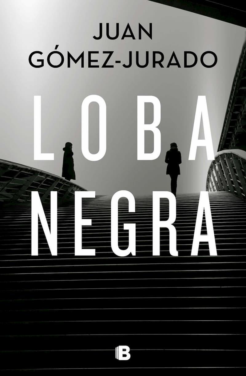 Loba negra por Juan Gómez Jurado