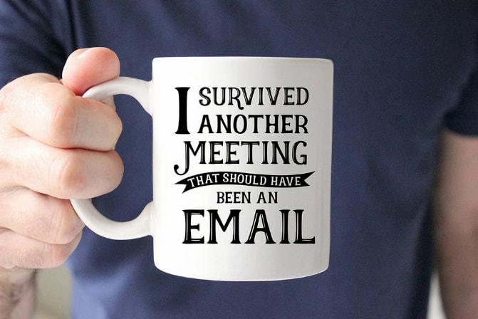 «Sobreviví a otra reunión que podría haber sido un e-mail / AliExpress
