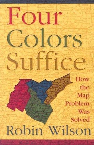 Four Colors Suffice: How the Map Problem Was Solved / El teorema del mapa de los cuatro colores