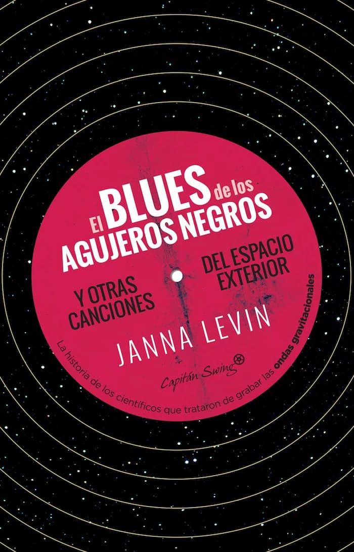 Portada de El blues de los agujeros negros de Janna Levin