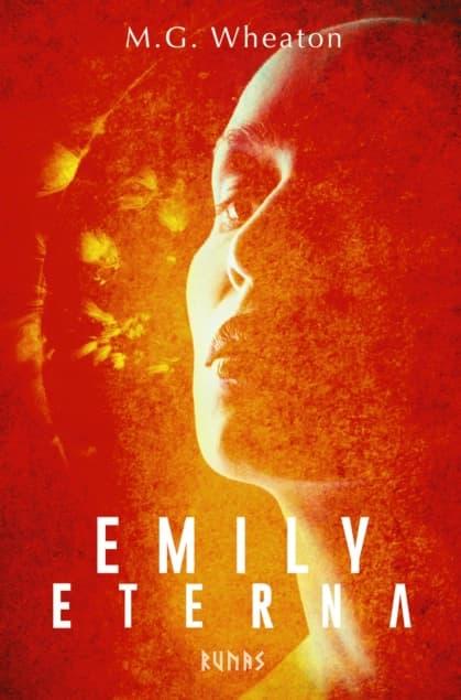 Emily Eterna por M. G. Wheaton