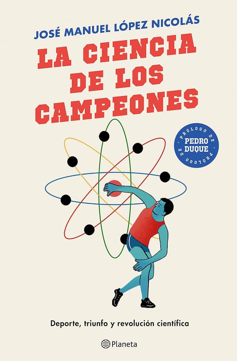 Portada de La ciencia de los campeones por José Manuel López Nicolás