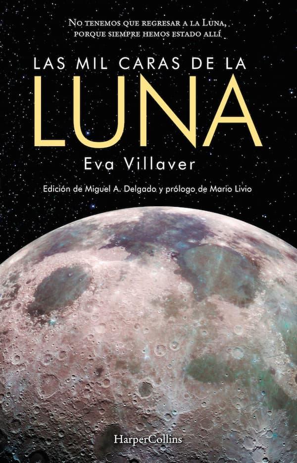 Las mil caras de la Luna por Eva Villaver