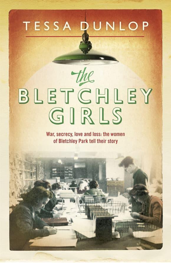 Portada de The Bletchley Girls por Tessa Dunlop