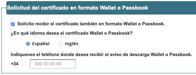Opción para solicitar el certificado en Wallet o Passbook