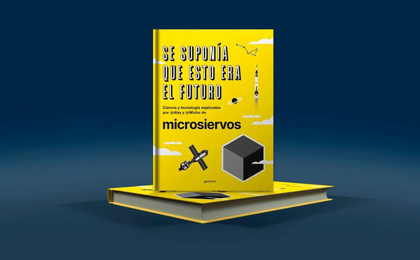 Se suponía que esto era el futuro | Un libro de Alvy y Wicho de Microsiervos