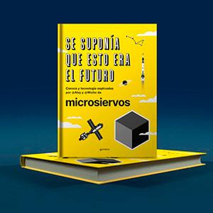 Se suponía que esto era el futuro | un libro de Microsiervos, por Alvy y Wicho
