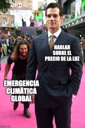 Meme: El precio de la luz vs. Emergencia Climática Global