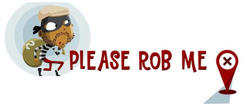 Please rob me: Róbame, por favor